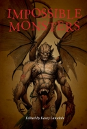 Impossible Monsters Edited by Kasey Lansdale cover