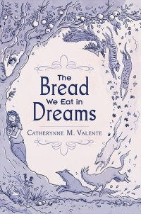 The Bread We Eat in Dreams (preorder) cover