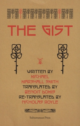The Gist by Michael Marshall Smith