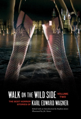 Walk on the Wild Side: The Best Horror Stories of Karl Edward Wagner, Volume 2 cover