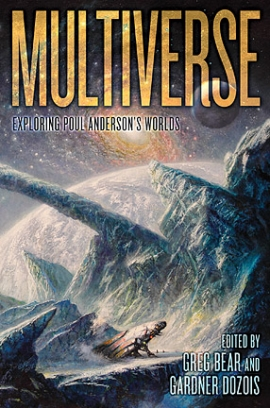 Multiverse: Exploring Poul Anderson&#8217;s Worlds (preorder) cover