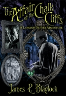 The Affair of the Chalk CliffsA Langdon St. Ives Adventure cover