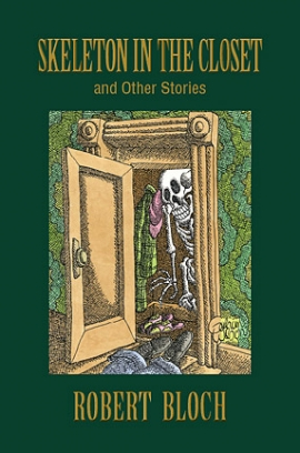 The Skeleton in the Closet: the Reader's Bloch Volume Two cover