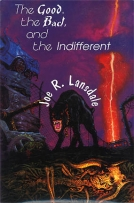 The Good the Bad and the Indifferent cover