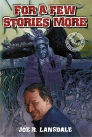 For a Few Stories More—The Lost Lansdale Volume Four cover