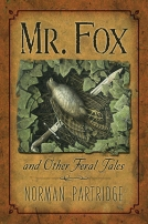 Mr. Fox and Other Feral Tales cover