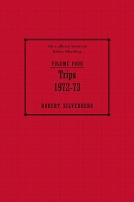 The Collected Stories of Robert Silverberg, Volume Four: Trips cover