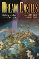 Dream Castles: The Early Jack Vance, Volume Two cover