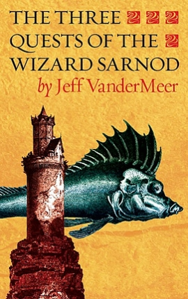 The Three Quests of the Wizard Sarnod cover