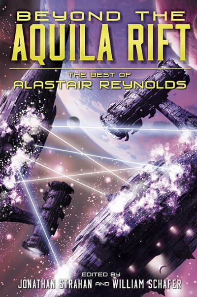 Beyond the Aquila Rift: The Best of Alastair Reynolds (eBook) cover