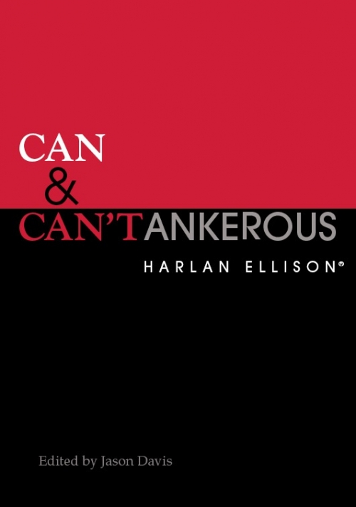 Can & Can'tankerous by Harlan Ellison