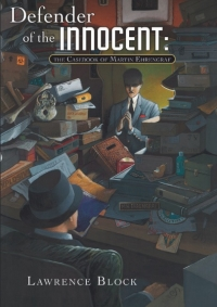 Defender of the Innocent: The Casebook of Martin Ehrengraf cover