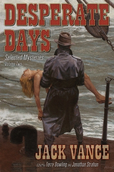 Desperate Days: Selected Mysteries, Volume Two cover