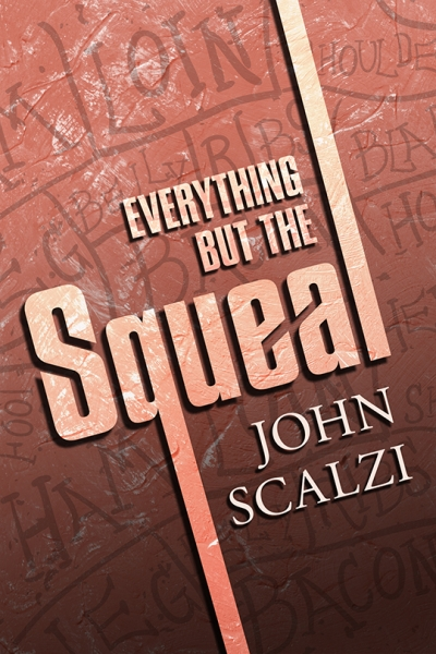 Everything but the Squeal (ebook) cover