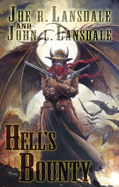 Hell's Bounty by Joe R. Lansdale and John L. Lansdale