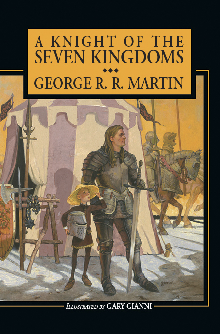 A Knight of the Seven Kingdoms by George R. R. Martin