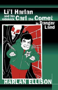 Li'l Harlan and his Sidekick Carl the Comet in Danger Land cover