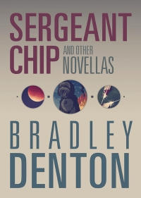 Sergeant Chip and Other Novellas (preorder) cover