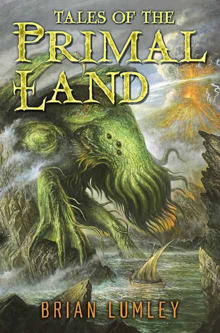 Tales of the Primal Land by Brian Lumley