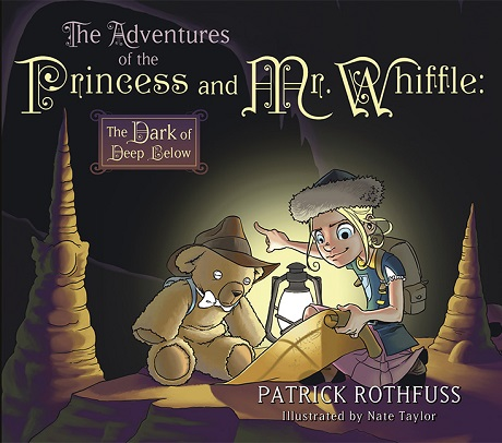 The Adventures of the Princess and Mr. Whiffle: The Dark of Deep Below cover