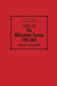 The Millennium Express by Robert Silverberg