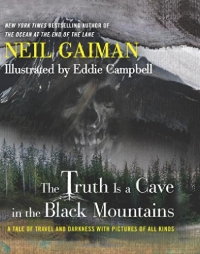 The Truth is a Cave in the Black Mountains Signed Limited Edition (preorder) cover