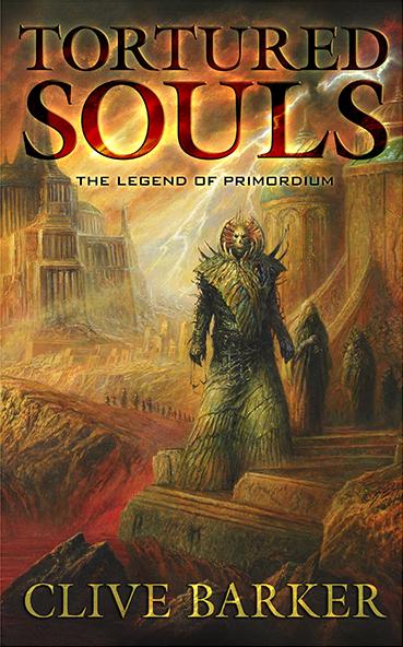 Tortured Souls: The Legend of Primordium (preorder) cover