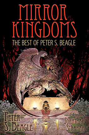 Mirror Kingdoms: The Best of Peter S. Beagle cover