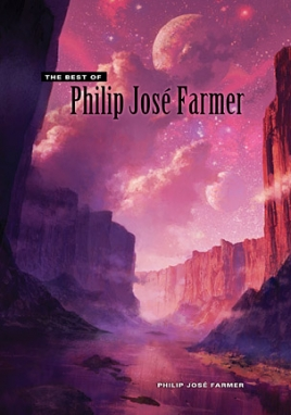 The Best of Philip Jose Farmer cover