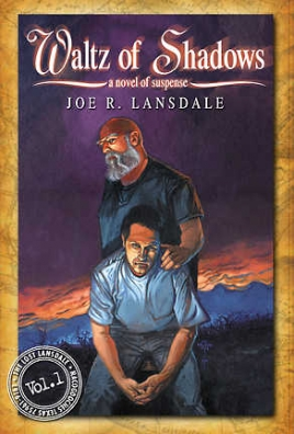 Waltz of Shadows—The Lost Lansdale Volume One cover