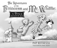 The Adventures of the Princess and Mr. Whiffle: the Thing Beneath the Bed cover